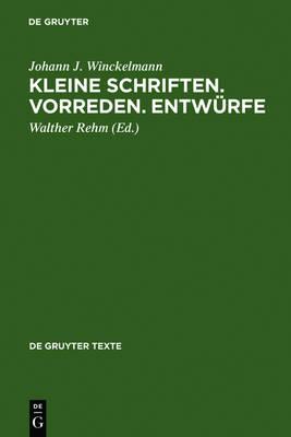 Picture of Johann Joachim Winckelmann: Kleine Schriften, Vorreden, Entwurfe