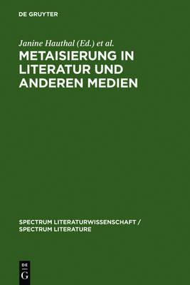 Picture of Metaisierung In Literatur Und Anderen Medien: Theoretische Grundlagen, Historisch Perspektiven, Metagattungen, Funktionen