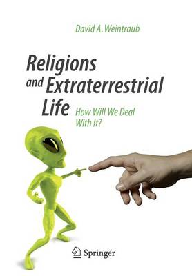 Picture of Religions and Extraterrestrial Life: How Will We Deal with it?