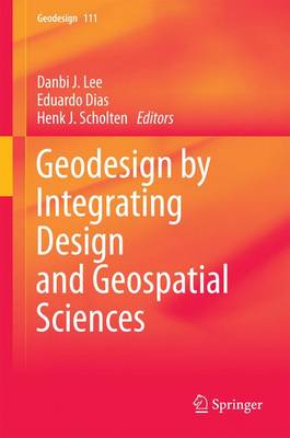 Picture of Geodesign by Integrating Design and Geospatial Sciences
