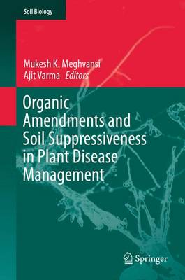 Picture of Organic Amendments and Soil Suppressiveness in Plant Disease Management: 2015