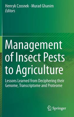 Picture of Management of Insect Pests to Agriculture: Lessons Learned from Deciphering Their Genome, Transcriptome and Proteome: 2016