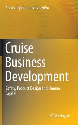 Picture of Cruise Business Development: Safety, Product Design and Human Capital: 2016