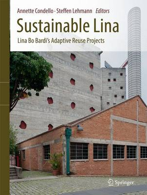 Picture of Sustainable Lina: Lina Bo Bardi's Adaptive Reuse Projects: 2017