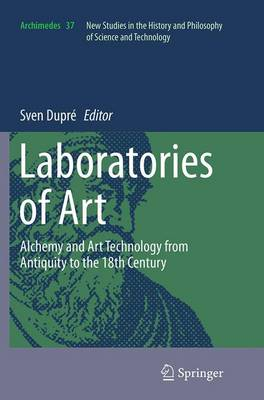 Picture of Laboratories of Art: Alchemy and Art Technology from Antiquity to the 18th Century