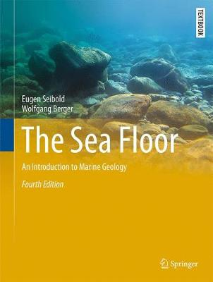 Picture of The Sea Floor: An Introduction to Marine Geology: 2017