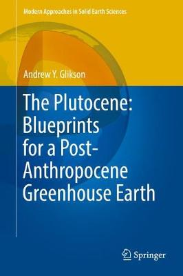 Picture of The Plutocene: Blueprints for a Post-Anthropocene Greenhouse Earth: 2017