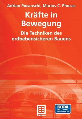 Picture of Krafte in Bewegung: Die Techniken Des Erdbebensicheren Bauens