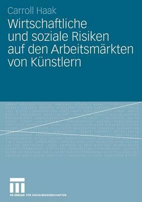 Picture of Wirtschaftliche Und Soziale Risiken Auf Den Arbeitsmarkten Von Kunstlern