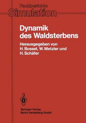 Picture of Dynamik DES Waldsterbens: Mathematisches Modell Und Computersimulation