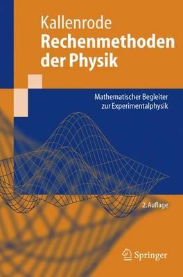 Picture of Rechenmethoden Der Physik: Mathematischer Begleiter Zur Experimentalphysik