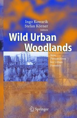Picture of Wild Urban Woodlands: New Perspectives for Urban Forestry