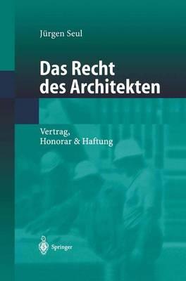 Picture of Das Recht Des Architekten: Vertrag, Honorar & Haftung