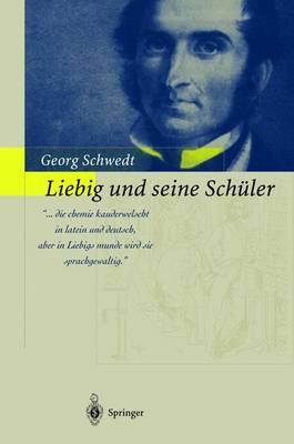 Picture of Liebig und Seine Scheuler - die Neue Schule der Chemie