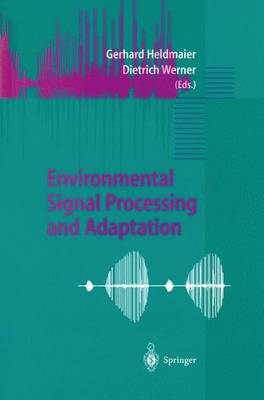 Picture of Environmental Signal Processing and Adaptation