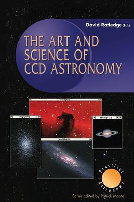 Picture of The Art and Science of CCD Astronomy