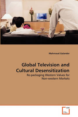 Picture of Global Television and Cultural Desensitization