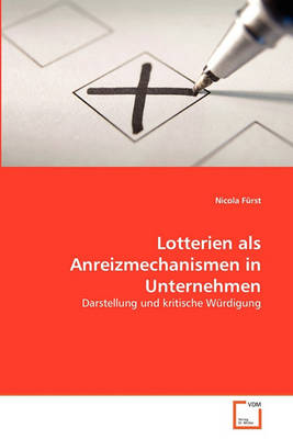 Picture of Lotterien ALS Anreizmechanismen in Unternehmen