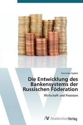 Picture of Die Entwicklung Des Bankensystems Der Russischen Foderation