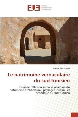 Picture of Le Patrimoine Vernaculaire Du Sud Tunisien