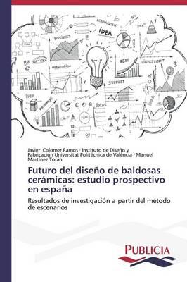 Picture of Futuro del Diseno de Baldosas Ceramicas: Estudio Prospectivo En Espana