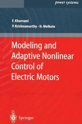Picture of Modeling and Adaptive Nonlinear Control of Electric Motors