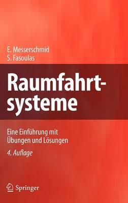 Picture of Raumfahrtsysteme: Eine Einfuhrung Mit Ubungen Und Losungen