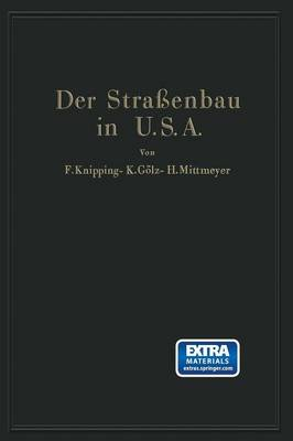 Picture of Der Strassenbau Der Vereinigten Staaten Von Amerika Unter Berucksichtigung Der Nutzanwendung Fur Deutschland