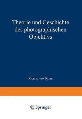 Picture of Theorie Und Geschichte Des Photographischen Objektivs