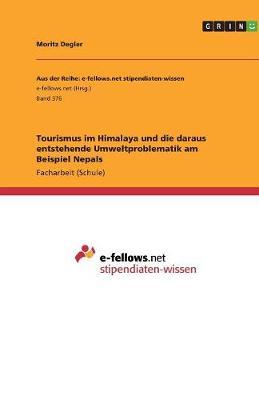 Picture of Tourismus Im Himalaya Und Die Daraus Entstehende Umweltproblematik Am Beispiel Nepals