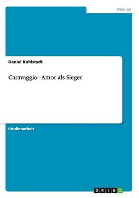 Picture of Caravaggio - Amor ALS Sieger