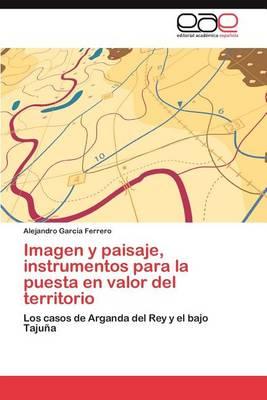 Picture of Imagen y Paisaje, Instrumentos Para La Puesta En Valor del Territorio