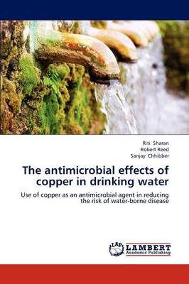 Picture of The Antimicrobial Effects of Copper in Drinking Water