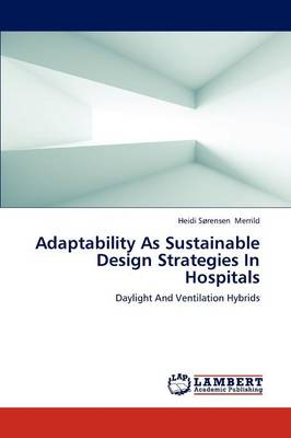 Picture of Adaptability as Sustainable Design Strategies in Hospitals
