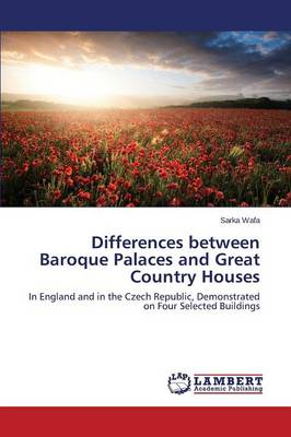 Picture of Differences Between Baroque Palaces and Great Country Houses