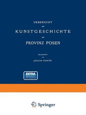 Picture of Uebersicht Der Kunstgeschichte Der Provinz Posen