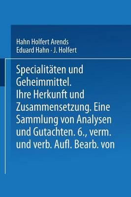 Picture of Spezialitaten Und Geheimmittel: Ihre Herkunft Und Zusammensetzung