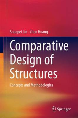 Picture of Comparative Design of Structures: Concepts and Methodologies: 2016