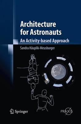 Picture of Architecture for Astronauts: An Activity-Based Approach