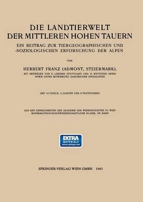 Picture of Die Landtierwelt Der Mittleren Hohen Tauern: Ein Beitrag Zur Tiergeographischen Und -Soziologischen Erforschung Der Alpen