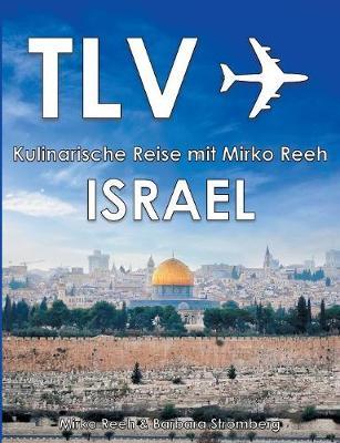 Picture of Israel - Kulinarische Reise Mit Mirko Reeh