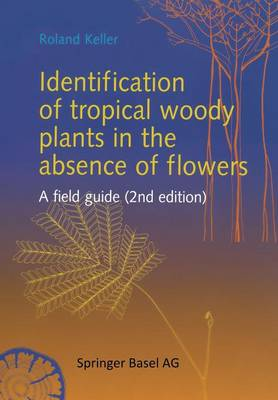 Picture of Identification of Tropical Woody Plants in the Absence of Flowers: A Field Guide