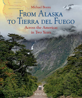 Picture of From Alaska to Tierra Del Fuego: Across the Americas in Two Years