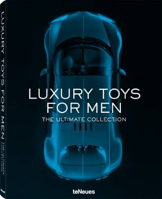 Picture of Luxury Toys for Men: The Ultimate Collection