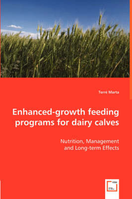Picture of Enhanced-Growth Feeding Programs for Dairy Calves - Nutrition, Management