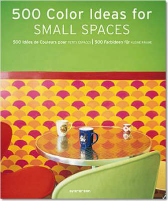 Picture of 500 Colour Ideas for Small Spaces