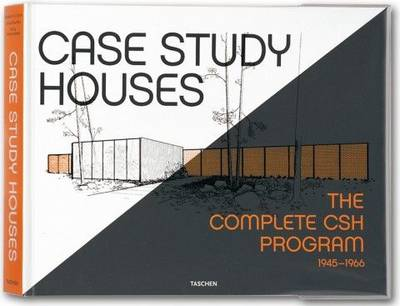 Picture of Case Study Houses: The Complete CSH Program 1945-1966