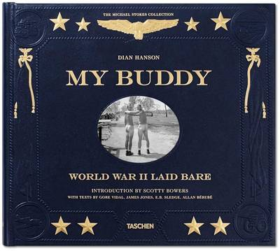 Picture of My Buddy. World War II Laid Bare
