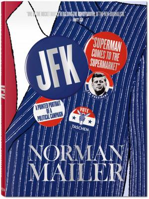 Picture of Norman Mailer. JFK. Superman Comes to the Supermarket