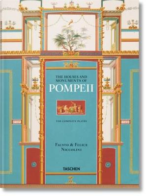 Picture of Fausto & Felice Niccolini: The Houses and Monuments of Pompeii